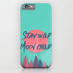 stay wild moon child, typography, retro, vintage...