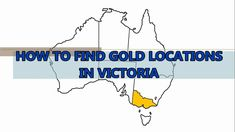 How to Find Gold Locations in Victoria Metal Detecting Finds, Gold Prospecting, Interactive Map, Victoria, Australia, Minerals, Trips, Gems, Youtube