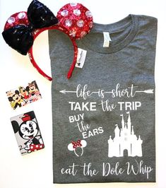 Life is Short- Take the Trip, Buy the Ears, Eat the Dole Whip! - Great for Disneyland and Walt Disney World Vacations! by DeepInTheHeartTees on Etsy Disney Vacation Shirts, Walt Disney World Vacations, Disneyland Trip, Disney Diy, Disney Shirts, Cruise Vacation, Disney Cruise, Disney Travel, Disney Magic