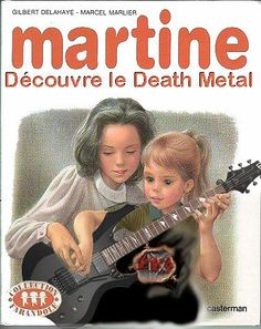 """Martine découvre le death metal"" : Martine discovers Death Metal, Parody of a… Death Metal, Music Pictures, Funny Pictures, Dark Jokes, English Jokes, Funny French, Make You Smile, More Fun, I Laughed"