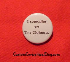 Sorry, I just love Luna. And the Quibbler. I mean, seriously...Quibbler! It doesn't get better than that, man.