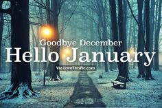 Goodbye December Hello January: Hello friends the new year is coming and everybody decided their goals and resolution in this month. Days And Months, Months In A Year, Hello September, December, Good Night, Good Morning, January Images, New Year Is Coming, Seasons Of The Year