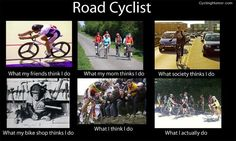 Funny cycling picture - What cyclists do