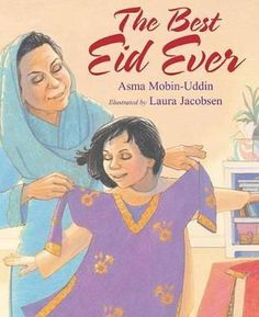 The Best Eid Ever by Asma Mobin-Uddin (English) Hardcover Book | Books, Children & Young Adults, Other Children & Young Adults | eBay!