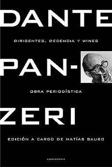 Dirigentes, decencia y wines de Dante Panzer (Editado por Matías Bauso)