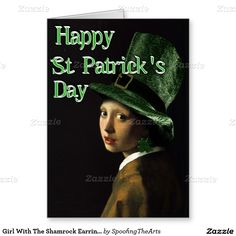 Girl With The Shamrock Earring - St Patrick's Day Greeting Card  #Spoofingthearts #Gravityx9