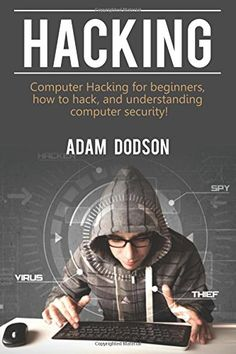 Hacking: Computer Hacking for beginners how to hack and understanding computer security! How To Books Elektroniken beginners Books Computer Hack Hacking Security understanding Computer Hacker, Computer Diy, What Is Computer, Computer Coding, Computer Security, Computer Programming, Security Hacking, Python Programming, Technology Hacks