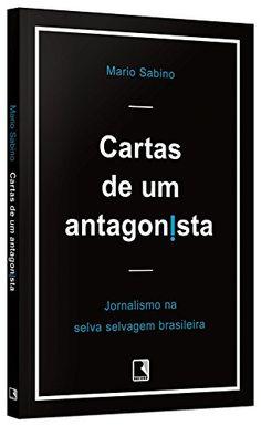 Cartas de Um Antagonista por Mario Sabino https://www.amazon.com.br/dp/8501108170/ref=cm_sw_r_pi_dp_x_pzKAybN6XKZKY