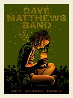 DMB 2013 BRISTOW FIREFLIES « Dave Matthews Band Posters « Methane Studios                                                                                                                                                     More
