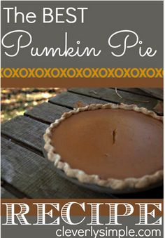 I know I've found the best pumpkin pie recipe. I've been eating it every year for my entire life. Every year for my birthday I blow out my candles atop a pumpkin pie. It's that good. Here's the recipe that's gotten me through decades (ah!) of birthdays. I love it. I love it. This pumpkin pie …