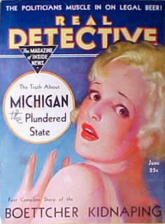 the truth about Michigan! Book Cover Art, Comic Book Covers, Comic Books, Real Detective, Pulp Magazine, Magazine Covers, Music Magazines, Pulp Fiction, Michigan