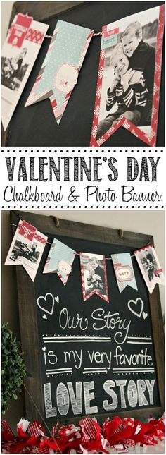 Cute Valentine's Day chalkboard and photo banner.  Such a great way to showcase your favorite loved ones! //cleanandscentsible.com