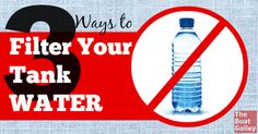 Bad-tasting water from your boat's tank?  Filter it!  Three suggested ways to do it, with the pros and cons of each.