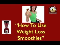 How To Use Weight Loss Smoothies on JOAN DIET BARSHow To Use Weight Loss Smoothies - in this video tutorial we share the why and how to lose weight while enjoying smoothies