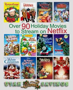 Over 90 Holiday Movies to Stream on Neflix Utah Sweet Savings Over 90 Holiday Movies to Stream on Netflix!