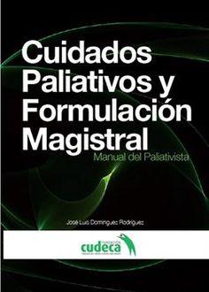 Manual de Formulación Magistral y cuidados paliativos