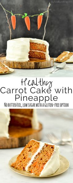 This Healthy Carrot Pineapple Cake is a lightened-up version of everyone's favorite spring dessert! It is dairy-free, has no butter or oil and can easily be made gluten-free!