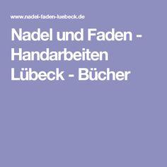 Nadel und Faden - Handarbeiten Lübeck - Bücher