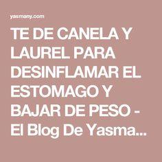 TE DE CANELA Y LAUREL PARA DESINFLAMAR EL ESTOMAGO Y BAJAR DE PESO - El Blog De Yasmany