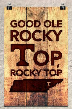 Good Ole Rocky Top, Rocky Top Tennessee!