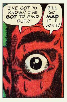 I've got to know! I've got to find out! I'll go mad if I don't! Horror Comics, Horror Art, Comic Books Art, Comic Art, Spiritus, Comic Panels, Classic Comics, Pulp Art, Vintage Comics