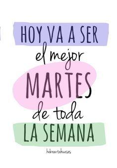 ¡¡ Feliz Martes!  Empecemos con fuerza y... ¡¡a cumplir sueños!! #felizmartes…