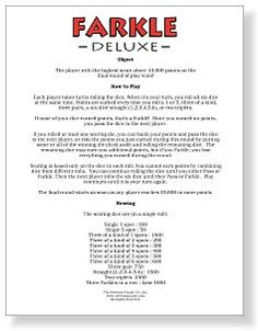 Here's a printable set of rules for playing Farkle.