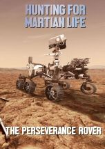"""HUNTING FOR MARTIAN LIFE. THE PERSEVERANCE ROVER - Documentary Mania: """"Meet Perseverance, NASA The Martian, Documentary, Nasa, Hunting, Meet, Movie, Technology, Watch, Life"""