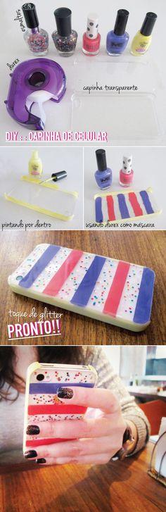 Isso serve para todas as capinhas de qualquer celular! Com esmalte e uma capinha transparente! Ta aí.