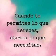 Autoayuda y Superacion Personal The Words, More Than Words, Favorite Quotes, Best Quotes, Love Quotes, 2017 Quotes, Positive Quotes, Motivational Quotes, Inspirational Quotes