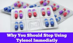 Why You Should Stop Using Tylenol Immediately - Modern Alternative Health
