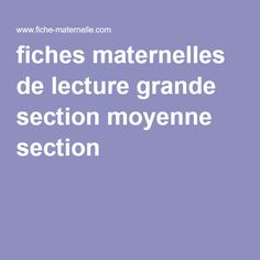 fiches maternelles de lecture grande section moyenne section