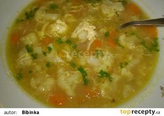 poctivá květáková polévka Hungarian Recipes, Russian Recipes, Czech Recipes, Ethnic Recipes, Soup Recipes, Cooking Recipes, Free Recipes, Steamed Tofu, Detox Soup