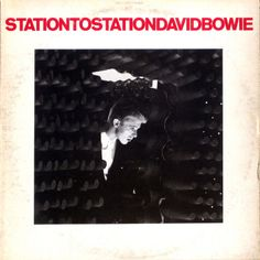 David Bowie – Station To Station (1975) Photography By Steve Shapiro Full Album