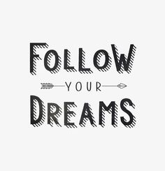 follow your dreams - art print by kind of style