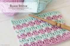 How To Crochet The Block Stitch Easy Tutorial