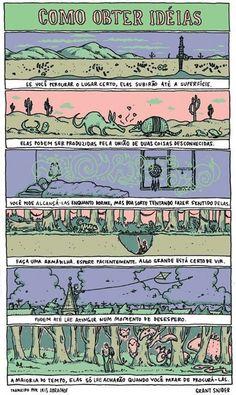 por Grant Snider http://www.incidentalcomics.com/ traduzido por Iris Abramof