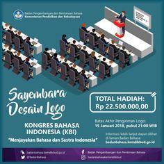 #Lomba #Sayembara #Desain #Logo #KBI #Kemdikbud #Kemendikbud Sayembara Desain Logo Kongres Bahasa Indonesia 2018 Berhadiah Total 22,5 Juta Rupiah   DEADLINE: 15 Januari 2018  http://infosayembara.com/info-lomba.php?judul=sayembara-desain-logo-kongres-bahasa-indonesia-2018-berhadiah-total-225-juta-rupiah