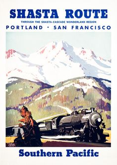 Shasta route through the Shasta-Cascade wonderland region. Portland. San Francisco.  Southern Pacific. Illustrated by Maurice Logan, circa 1950s. Vintage travel poster. Prints from $15.