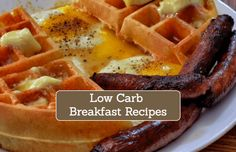 Low Carb Ketogenic Friendly Breakfast Recipes
