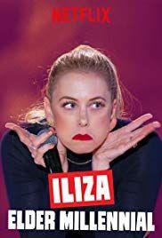 Iliza: Elder Millennial (TV Movie 2018) - IMDb | Funny | Comedy