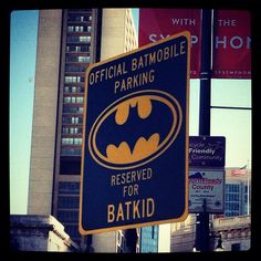 Batkid Parking Only