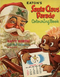 Eaton's 1956 Santa Claus Parade Colouring Book - Front Cover How I remember Pumpkin-Head! Vintage Christmas Images, Antique Christmas, Vintage Images, Images Noêl Vintages, Santa Claus Drawing, Christmas Books, Santa Christmas, Christmas Ideas, Xmas