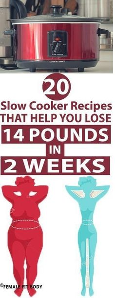 20 Slow Cooker Recipes That Help You Lose 14 pounds in Two Weeks