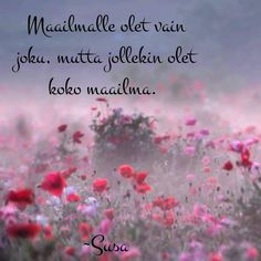 """""""In a meadow full of flowers, you cannot walk through and breathe those smells and see all those colours and remain angry"""" - JONAS MEKAS - Inspirational Quotes, In This Moment, My Favorite Things, Sayings, My Love, Words, Breathe, Audio, Cinema"""