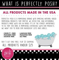 What is Perfectly Posh? perfectlyposh.com/adriennelord to find out more