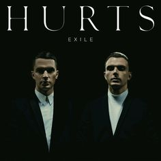 "Hurts' second album, ""Exile,"" released on 8 March 2013 by Major Label. This album follows up on their debut album ""Happiness,"" and the international smash-hit singles ""Wonderful Life"" and ""Better Than Love."" https://www.informationhurts.com/us/music"