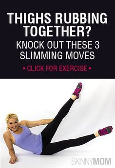 Who likes their thighs rubbing together? Try these 3 slimming moves to get those gorgeous legs back! INNER THIS WORKOUT Fitness Diet, Fitness Motivation, Health Fitness, Fitness Legs, Yoga, Thighs Rubbing Together, Thigh Rub, Thigh Gaps, Just In Case