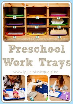 Preschool Work Trays...way to organize daily independent work. have a schedule with number trays they need to do. match the number on their to do list then take work to table....place finished work in finshed bin.