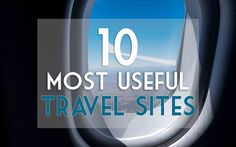 10 MOST USEFUL TRAVEL WEBSITES